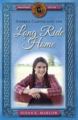 Andrea Carter and the Long Ride Home | Susan K. Marlow |