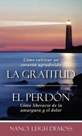 La gratutud - El perdón / Gratitude - Forgiveness