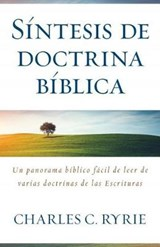 Síntesis de doctina bíblica/ A Survey of Bible Doctrine | Charles C. Ryrie |