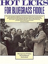 Hot Licks for Bluegrass Fiddle | Stacy Phillips |