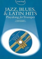 Center Stage Jazz, Blues, & Latin Hits Playalong for Trumpet |  |