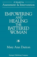 Empowering and Healing the Battered Woman | Mary Ann Dutton |
