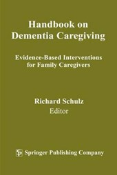 Handbook on Dementia Caregiving | Richard Schulz |