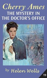 Cherry Ames, the Mystery in the Doctor's Office | Helen Wells |