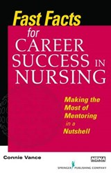 Fast Facts for Career Success in Nursing | Connie Vance |