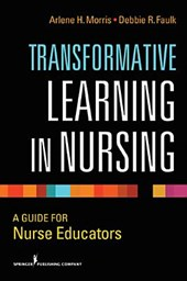 Transformative Learning in Nursing