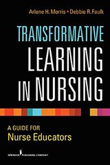 Transformative Learning in Nursing |  |