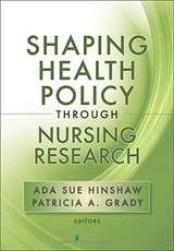Shaping Health Policy Through Nursing Research |  |