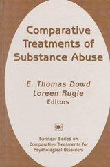 Comparative Treatments of Substance Abuse | Thomas E. Dowd |