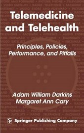 Telemedicine and Telehealth | Adam William Darkins |
