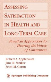 Assessing Satisfaction in Health and Long-Term Care