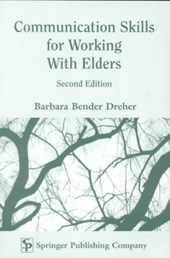 Communication Skills for Working With Elders