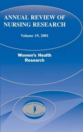 Annual Review of Nursing Research, Volume 19,