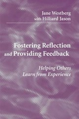 Fostering Reflection and Providing Feedback | Jane Westberg |