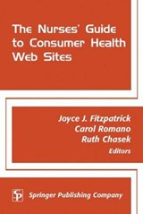 The Nurses' Guide to Consumer Health Websites | Carol Romano |