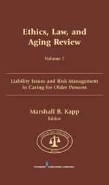 Ethics, Law, and Aging Review, Volume | Marshall B. Kapp |
