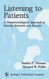 Listening to Patients | Sandra P. Thomas |