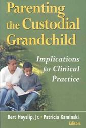 Parenting the Custodial Grandchild