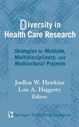 Diversity in Health Care Research | Joellen W. Hawkins |