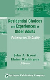 Residential Choices and Experiences of Older Adults