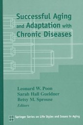 Successful Aging and Adaptation with Chronic Diseases | Sarah Hall Gueldner |