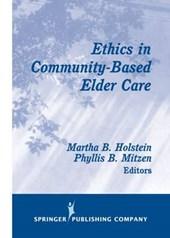Ethics in Community-Based Elder Care
