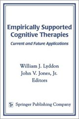 Empirically Supported Cognitive Therapies | William J. Lyddon |