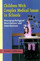 Children with Complex Medical Issues in Schools |  |