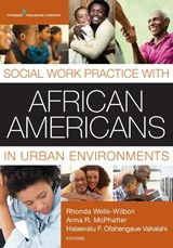 Social Work Practice With African Americans in Urban Environments |  |