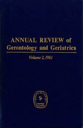 Annual Review of Gerontology and Geriatrics, Volume 2,