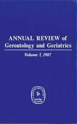Annual Review of Gerontology and Geriatrics, Volume 7, |  |