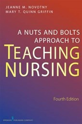 A Nuts and Bolts Approach to Teaching Nursing