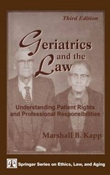 Geriatrics and the Law | Marshall B. Kapp |