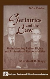 Geriatrics and the Law