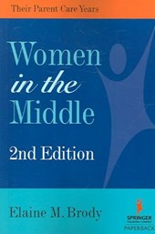 Women in the Middle | Elaine M. Brody |