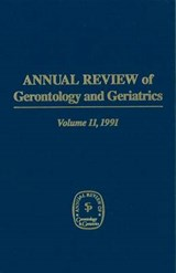 Annual Review of Gerontology and Geriatrics, Volume 11, | Schaie, K. Warner, PhD |