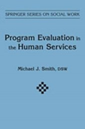 Program Evaluation in Human Services | Michael J. Smith |