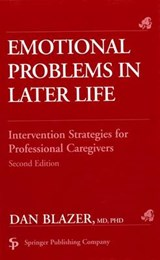 Emotional Problems in Later Life | Dan G. Blazer |