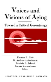 Voices and Visions of Aging
