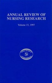 Annual Review of Nursing Research, Volume 15,