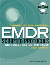 Eye Movement Desensitization and Reprocessing Emdr Scripted Protocols With Summary Sheets
