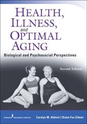 Health, Illness, and Optimal Aging, Second Edition | Carolyn Aldwin |