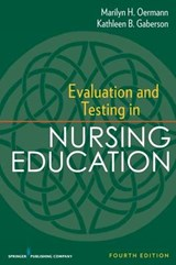 Evaluation and Testing in Nursing Education | Marilyn H. Oermann |