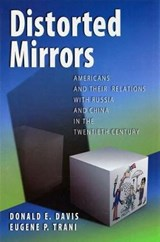 Distorted Mirrors | Davis, Donald E. ; Trani, Eugene P. |