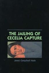 The Jailing of Cecelia Capture
