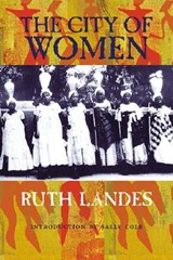 The City of Women | Ruth Landes |