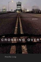 Crossing Over | Priscilla Long |