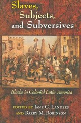 Slaves, Subjects, And Subversives | auteur onbekend |