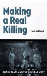 Making a Real Killing | Len Ackland |