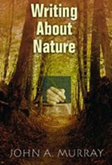 Writing about Nature | John A. Murray |